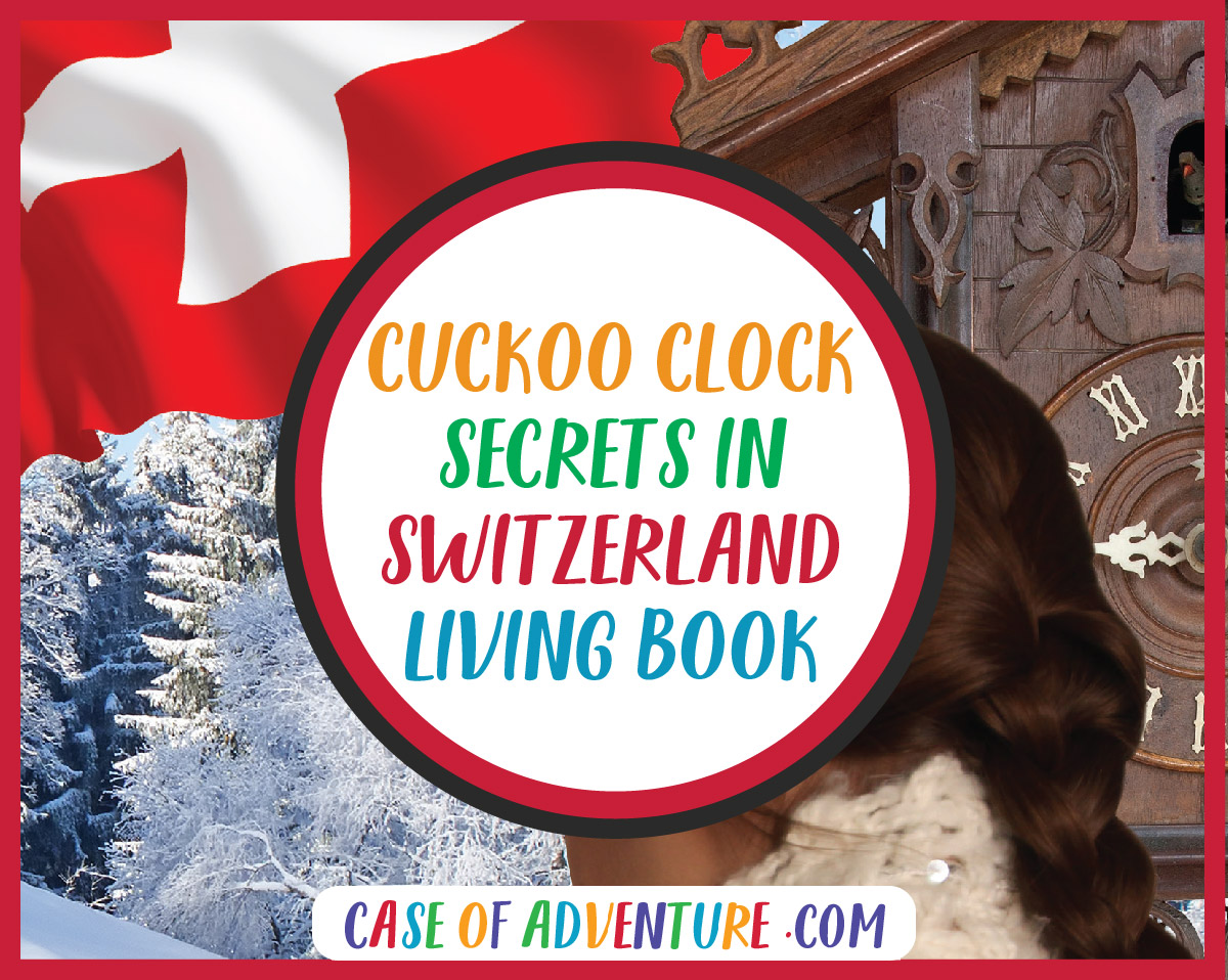 Cuckoo Clock Secrets in Switzerland Living Book